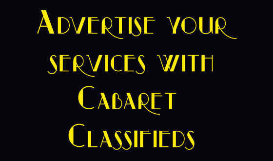 Advertise with Cabaret Classifieds