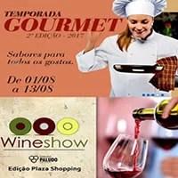 WineShow abre Temporada Gourmet no Plaza