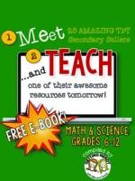http://www.teacherspayteachers.com/Product/Meet-and-Teach-eBook-Math-Science-Grades-6-12-Free-1466695