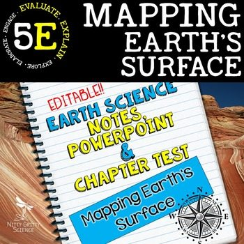 original 2118428 1 - Mapping Earth's Surface: Earth Science Notes, PowerPoint & Test ~ EDITABLE!