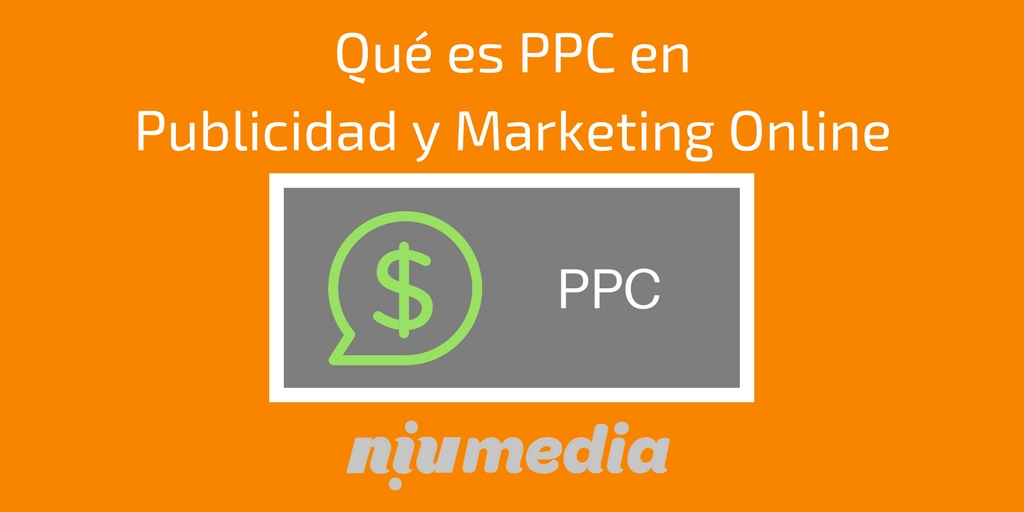 ¿Qué es PPC en Marketing y Publicidad Online?