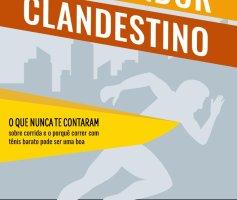 """Ebook: """"O Treinador Clandestino"""", Mitos e Verdades da Corrida"""