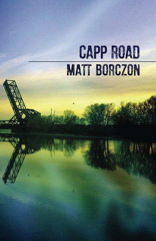 CAPP ROAD · MATT BORCZON
