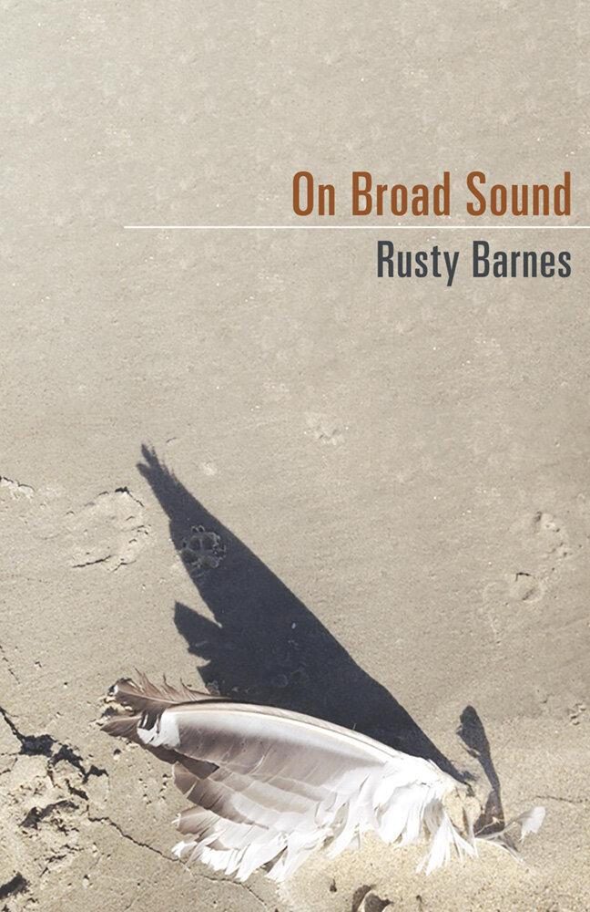 ON BROAD SOUND · RUSTY BARNES