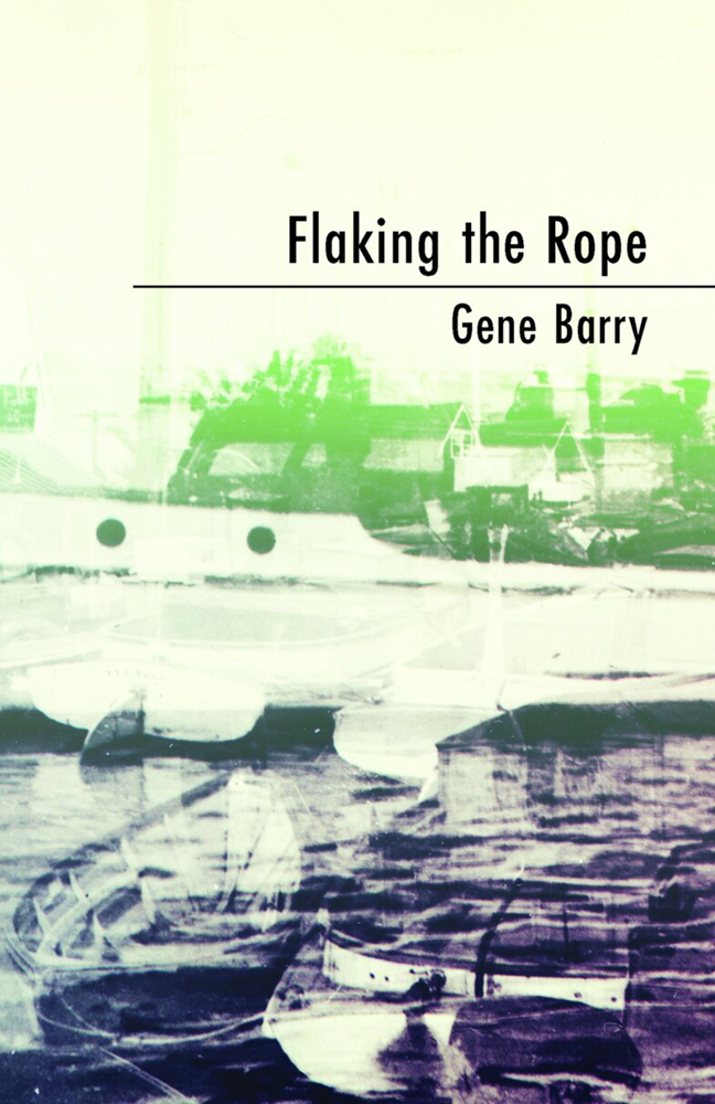 FLAKING THE ROPE · GENE BARRY