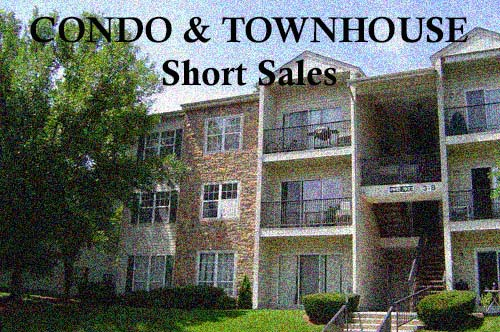 Condo and Townhouse Short Sales
