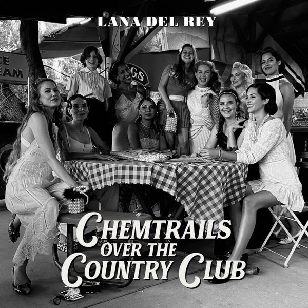 """Lana Del Rey's """"Chemtrails Over The Country Club"""" Review"""