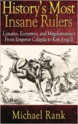 historys insane rulers