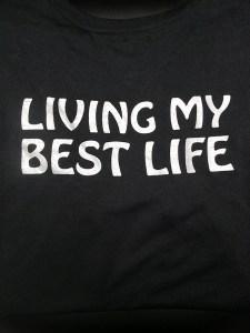 Mens Short Sleeve Living My Best Life T-Shirt Back