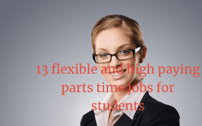 Part Time Jobs for Students – 13 High Paying Jobs