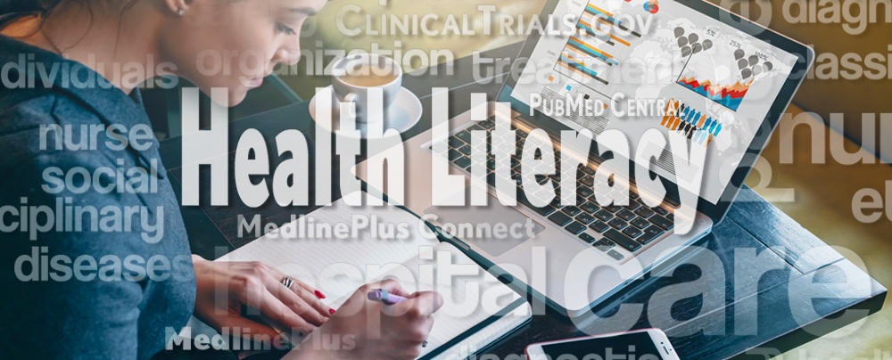 Individual and Organizational Health Literacy: A Key to the Future of Health