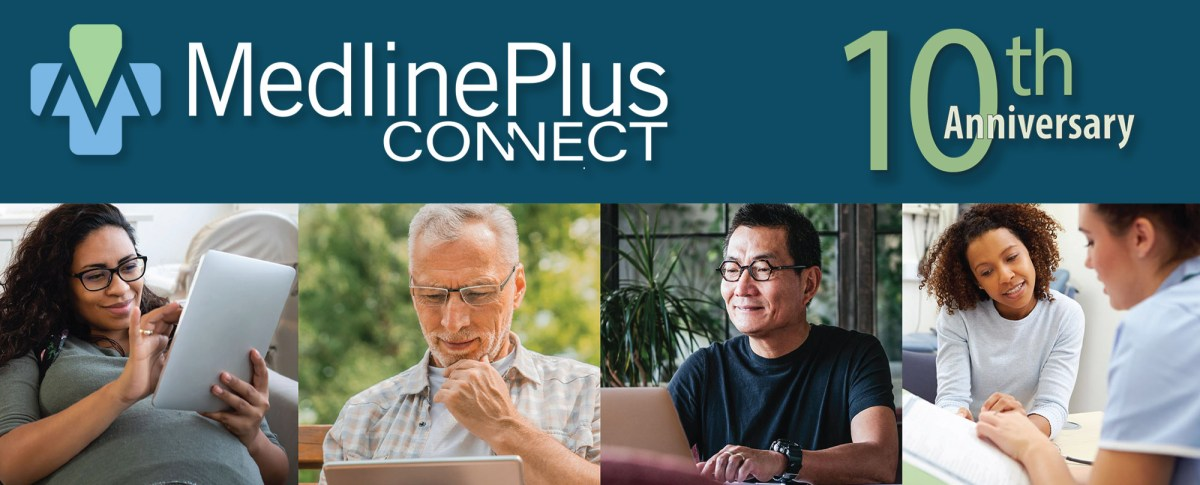 MedlinePlus Connect:  10 Years of Linking Electronic Health Records to Consumer Health Information