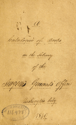 Handwritten title page of the 1840 catalog of the Surgeon General's Library.