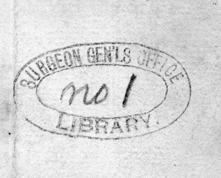"""A stamped oval that reads Surgeon Gen'ls Office Library, hand annotated """"no.1""""."""