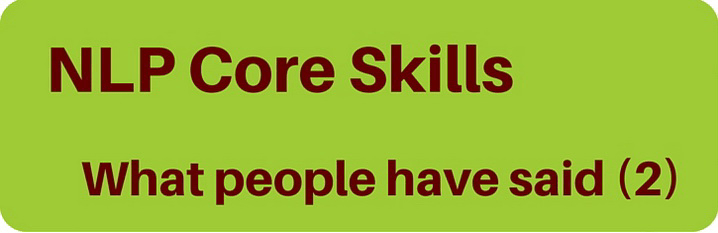 What people have said about NLP Core Skills