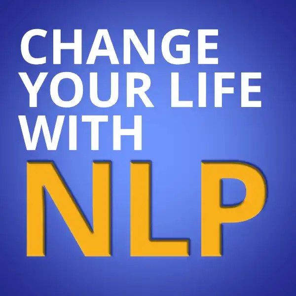 Change your life with NLP - Story telling the art of communiction and living