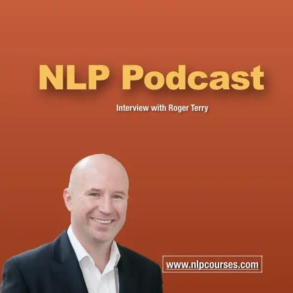 NLP Podcast – Roger Terry