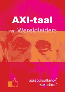 Axi taal van wereldleiders NLP School Hattem Zwolle Beinvloeden met taal