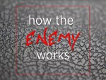 How the Enemy Works