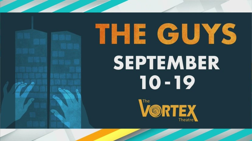Vortex Theatre presents 'The Guys' in honor of 9/11