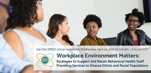 Workforce Environment Matters