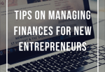 Managing finances for new entrepreneurs
