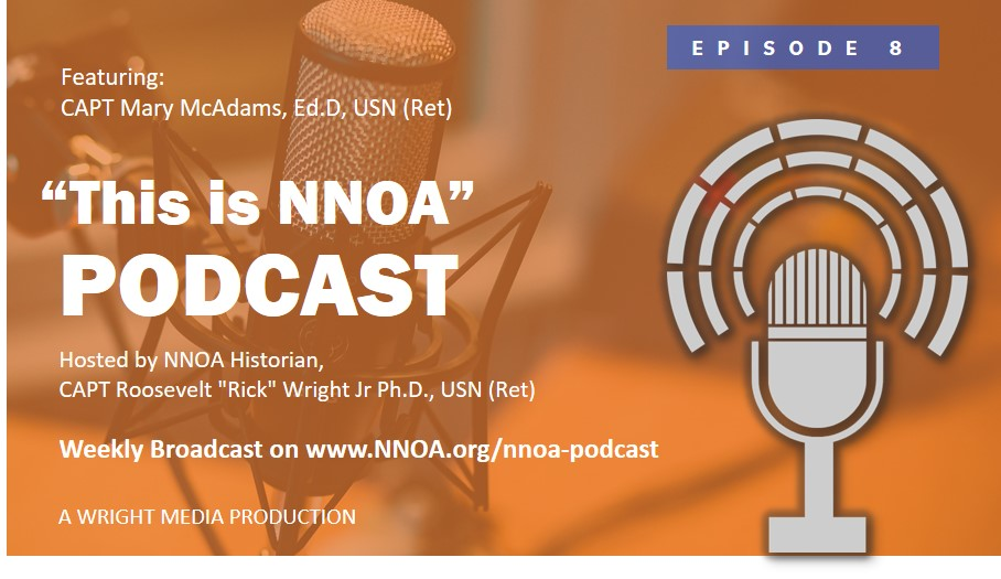 Podcast Episode 8: CAPT Mary McAdams, Ed.D., USN (Ret)