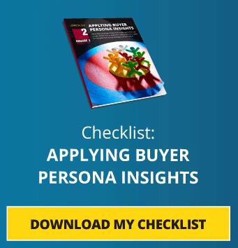 Checklist: Applying Buyer Persona Insights: Download My Checklist