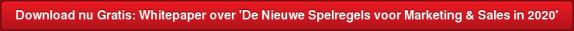 Download nu Gratis: Whitepaper over 'De Nieuwe Spelregels voor Marketing & Sales in 2020'
