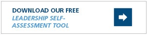 Download Our Free Leadership Self-Assessment Tool