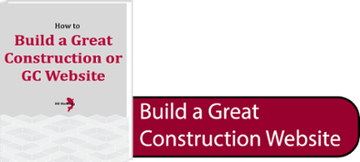 Building a Great Construction or General Contractor Website