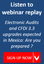 Mexico electronic audits and CFDI 3.3 upgrades