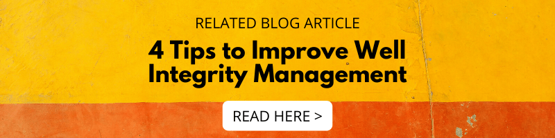 4 Tips to Improve Well Integrity Management