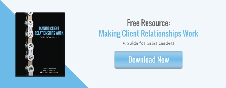 Free Resource: Making Client Relationships Work: A Guide for Sales Leaders