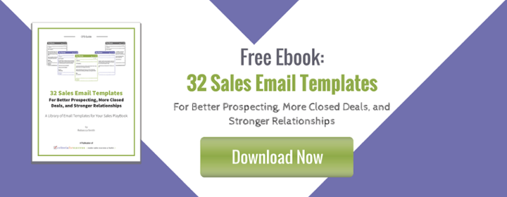 Free eBook: 32 Sales Email Templates for Better Prospecting, More Closed Deals, and Stronger Relationships