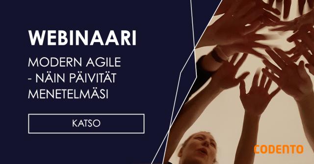 Webinaari: Modern Agile - Näin päivität menetelmäsi 16.1.2019