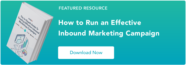 How to Run an Inbound Marketing Campaign