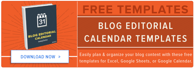 free blog editorial calendar templates