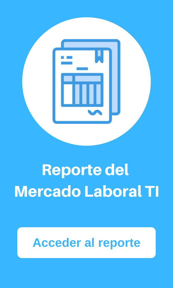 Reporte del Mercado Laboral TI