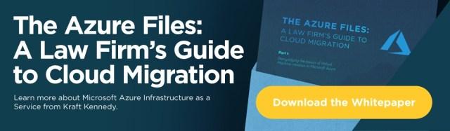 The Azure Files: Guide d'un cabinet d'avocats sur la migration vers le cloud