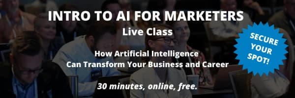 Get free access to the Ultimate Beginner's Guide to AI in Marketing: https://www.marketingaiinstitute.com/beginners-guide-access