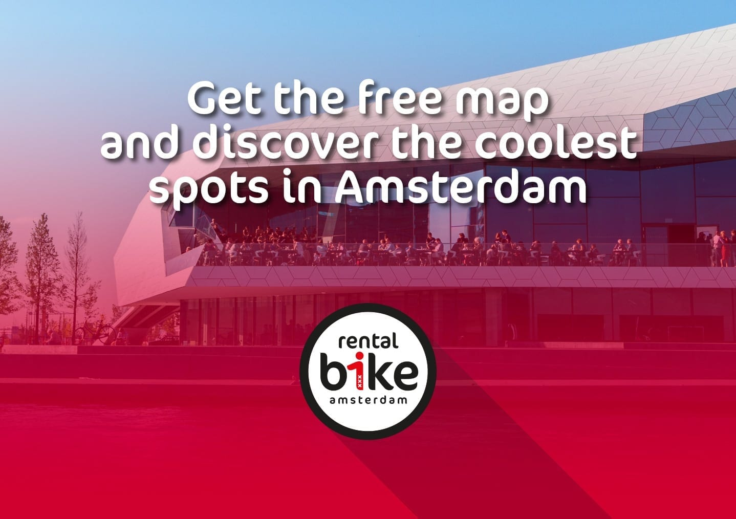 Get the free rentalbike map and discover the coolest spots in Amsterdam