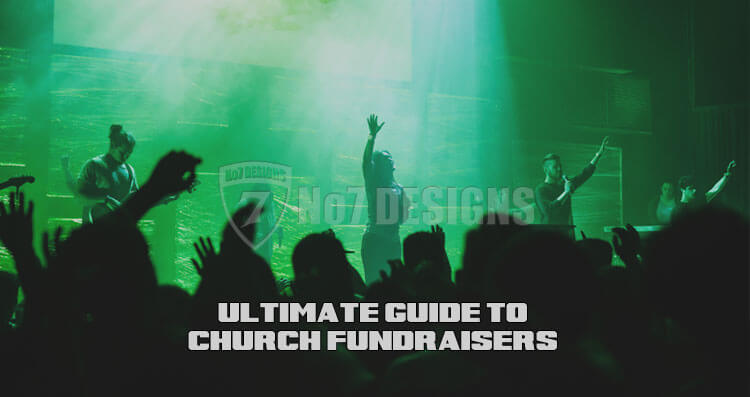 Ultimate Guide To Church Fundraisers