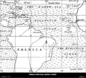 Halley's map included information about global wind patterns.  Pretty important if you're on a sailboat navigating around the world!
