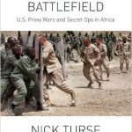 Nick Turse - Tomorrow's Battlefield