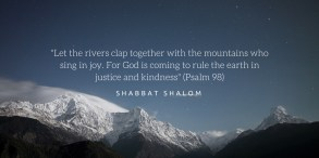 Let the rivers clap together with the mountains who sing in joy.