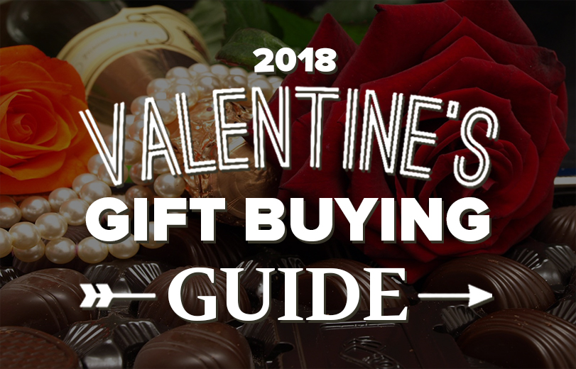 2018 Valentine's Day Gift Buying Guide