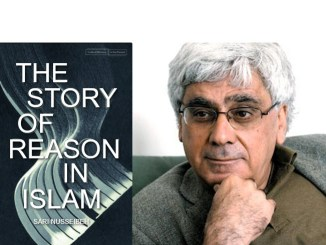 Sari Nusseibeh The Story of Reason in Islam