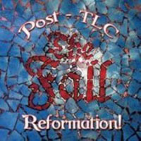 THE FALL - Reformation Post TLC (Santuary, 2007)