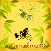 MELVINS - The Mangled Demos from 1983 (IPECAC 2005)